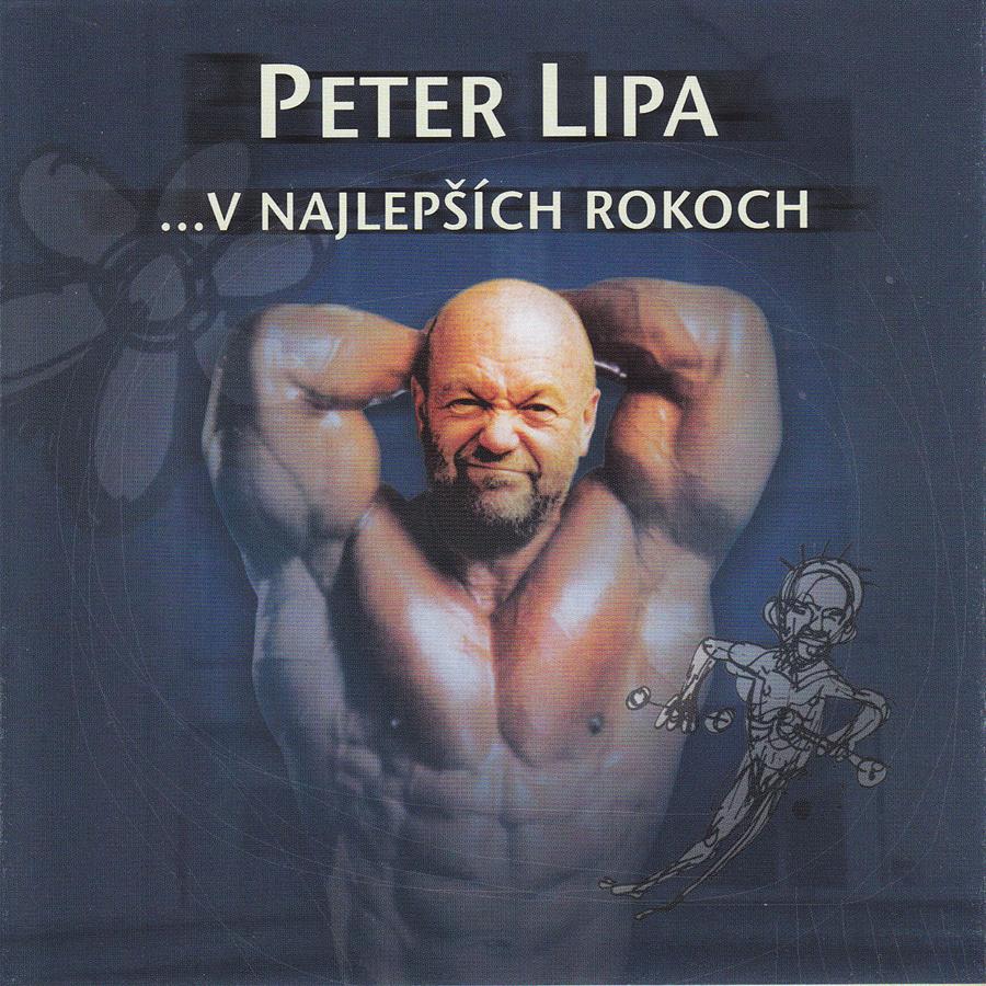 Peter Lipa ....V najlepších rokoch